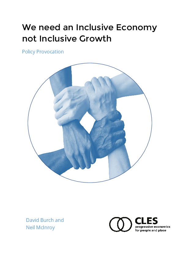 Why we need an inclusive economy not inclusive growth