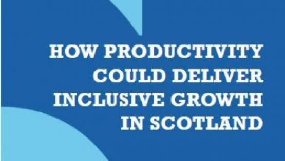 Report sets out how to deliver inclusive growth for Scotland