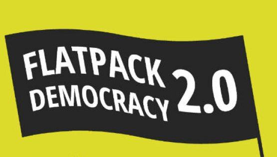 Flatpack Democracy 2.0