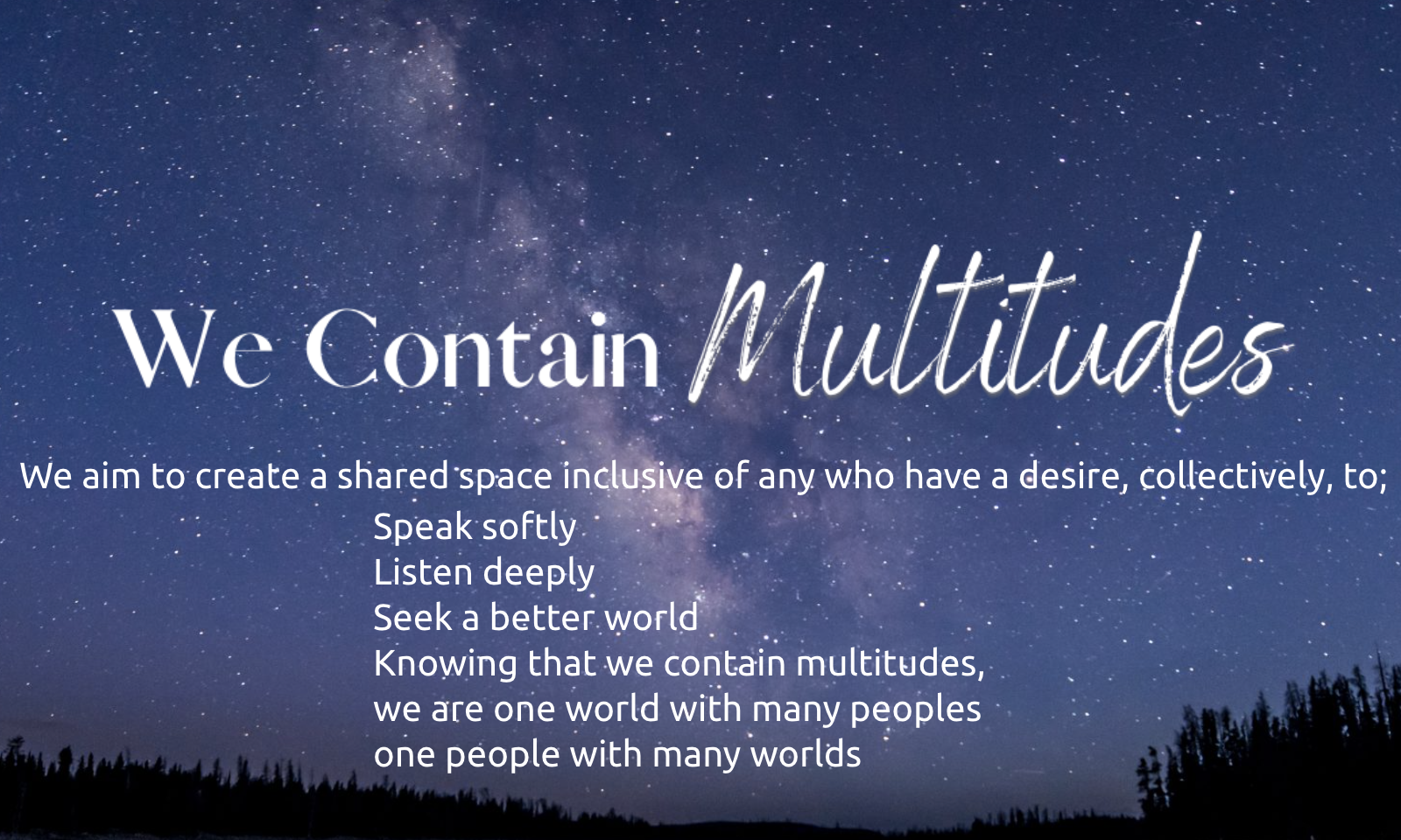 We Contain Multitudes commit to change through conversation