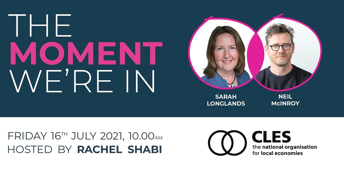 The webinar: 'The Moment We're In' looked at the potential of community wealth building to scale up